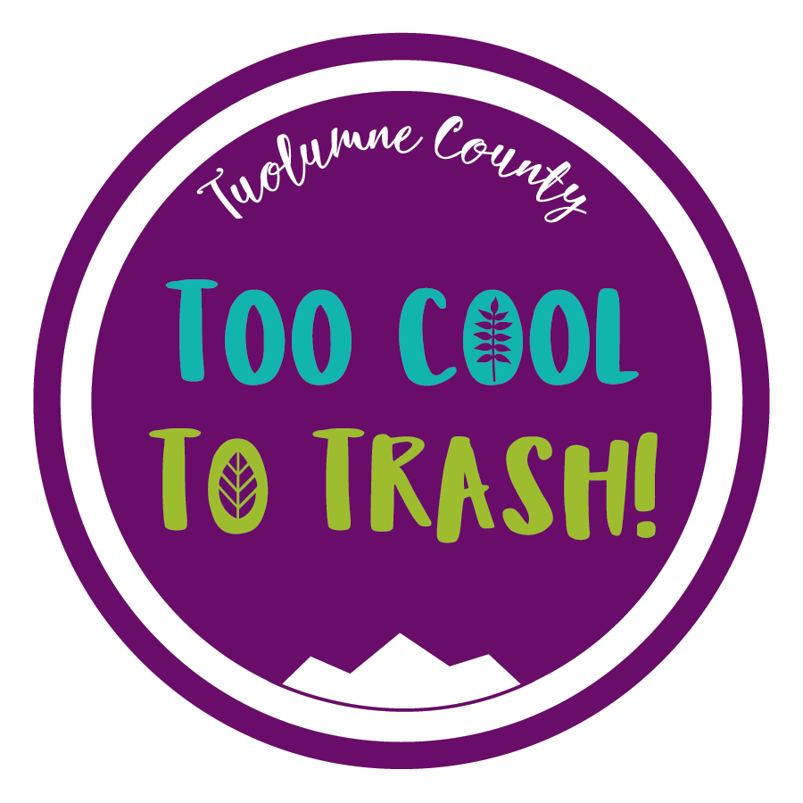 Tuolumne County is Too Cool to Trash